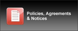 Policies, Agreements, and Notices